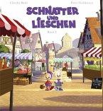 Schnatter und Lieschen - Schnatter und Lieschen gehen auf den Markt (Inkl. CD)