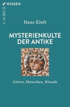 Mysterienkulte der Antike - Kloft, Hans