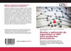 Diseño y aplicación de algoritmos al VRP para productos perecederos