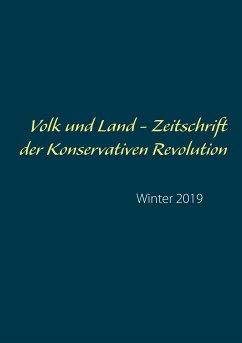 Volk und Land - Zeitschrift der Konservativen Revolution (eBook, ePUB)