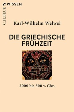 Die griechische Frühzeit - Welwei, Karl-Wilhelm
