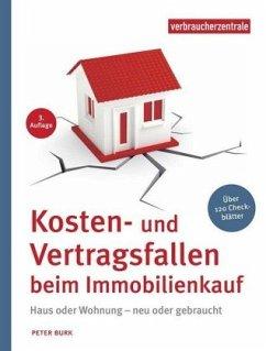 Kosten- und Vertragsfallen beim Immobilienkauf - Burk, Peter