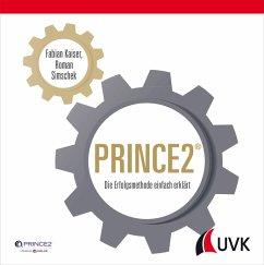 PRINCE2 (eBook, PDF) - Simschek, Roman; Kaiser, Fabian