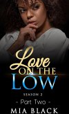 Love On The Low 2: Season 2 (Secret Love Series, #12) (eBook, ePUB)