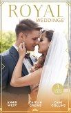 Royal Weddings: The Sheikh's Princess Bride / The Doctor Takes a Princess / Crown Prince's Chosen Bride (eBook, ePUB)