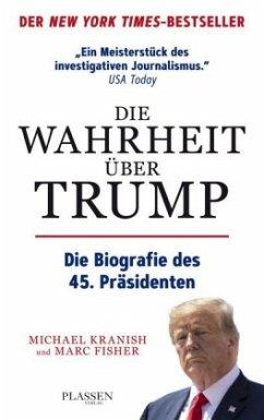 Die Wahrheit über Trump - Kranish, Michael; Fisher, Marc