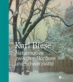 Karl Biese - Naturmotive zwischen Nordsee und Schwarzwald