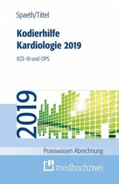 Kodierhilfe Kardiologie 2019 - Spaeth, Christoph; Tittel, Claudia