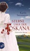 Sterne über der Toskana / Toskana-Saga Bd.3