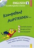 Kompetent Aufsteigen Englisch 3 - Grundfertigkeiten erlernen mit CD