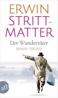 Der Wundertäter - Strittmatter, Erwin