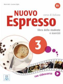 Nuovo Espresso 3 - einsprachige Ausgabe - Balì, Maria;Ziglio, Luciana