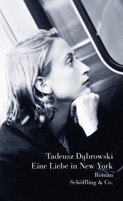 Eine Liebe in New York - Dabrowski, Tadeusz