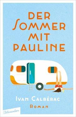 Der Sommer mit Pauline - Calberac, Ivan