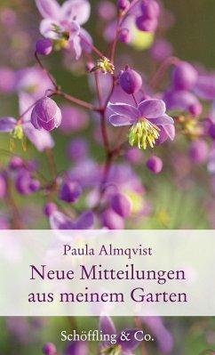 Neue Mitteilungen aus meinem Garten - Almqvist, Paula
