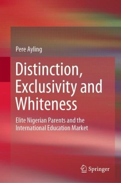 Distinction, Exclusivity and Whiteness - Ayling, Pere