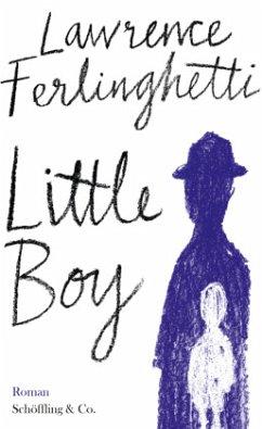 Little Boy - Ferlinghetti, Lawrence