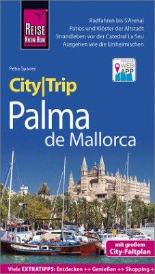 Reise Know-How CityTrip Palma de Mallorca - Sparrer, Petra
