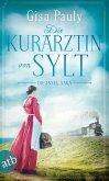 Die Kurärztin von Sylt / Die Insel-Saga Bd.3