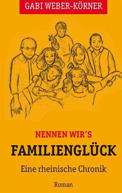 Nennen wir's Familienglück