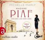 Madame Piaf und das Lied der Liebe / Mutige Frauen zwischen Kunst und Liebe Bd.9 (2 MP3-CDs)