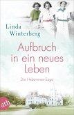Aufbruch in ein neues Leben / Hebammen-Saga Bd.1