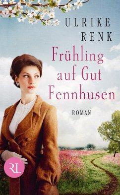Frühling auf Gut Fennhusen - Renk, Ulrike