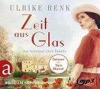 Zeit aus Glas / Das Schicksal einer Familie Bd.2 (3 Audio-CDs)