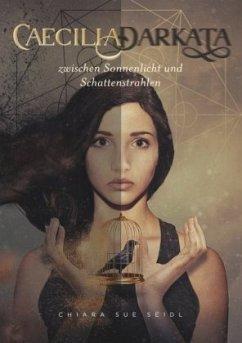 Caecilia Darkata - Seidl, Chiara Sue