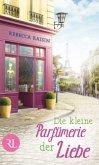 Die kleine Parfümerie der Liebe / Paris Love Bd.3