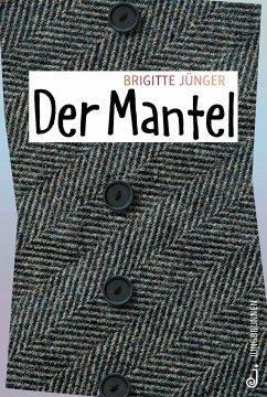 Der Mantel - Jünger, Brigitte