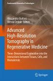 Advanced High-Resolution Tomography in Regenerative Medicine (eBook, PDF)