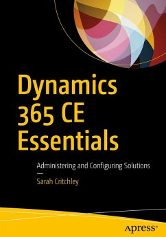 Dynamics 365 CE Essentials (eBook, PDF) - Critchley, Sarah