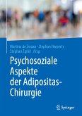 Psychosoziale Aspekte der Adipositas-Chirurgie (eBook, PDF)