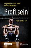 Profi sein - Nicht nur im Sport (eBook, PDF)