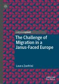 The Challenge of Migration in a Janus-Faced Europe (eBook, PDF)