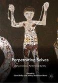 Perpetrating Selves (eBook, PDF)
