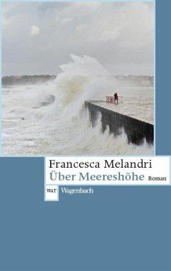 Über Meereshöhe - Melandri, Francesca