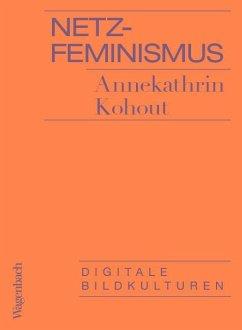 Netzfeminismus - Kohout, Annekathrin