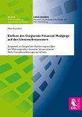 Einfluss des Corporate Financial Hedging auf den Unternehmenswert