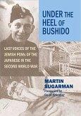 Under the Heel of Bushido