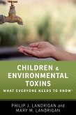 Children and Environmental Toxins (eBook, PDF)