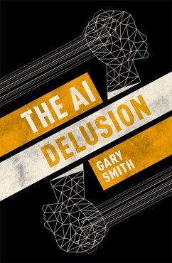 The AI Delusion (eBook, PDF) - Smith, Gary
