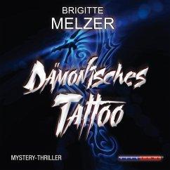 Dämonisches Tattoo (Ungekürzt) (MP3-Download) - Melzer, Brigitte