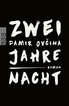 Zwei Jahre Nacht (eBook, ePUB) - Ovcina, Damir