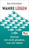 Wahre Lügen (eBook, ePUB)