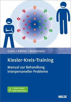 Kiesler-Kreis-Training (eBook, PDF) - Brakemeier, Eva-Lotta; Guhn, Anne; Köhler, Stephan