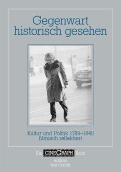 Gegenwart historisch gesehen (eBook, ePUB)