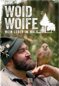 Mein Leben im Wald (eBook, ePUB) - Woid Woife