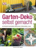 Garten-Deko selbst gemacht (Mängelexemplar)